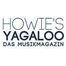 Howie's YAGALOO Das Misikmagazin