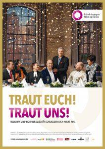 """Plakat mit der Aufschrift """"Traut euch! Traut uns!"""": Ein Hoschzeitspaar aus zwei Männern umringt von Religionsvertreter*innen."""