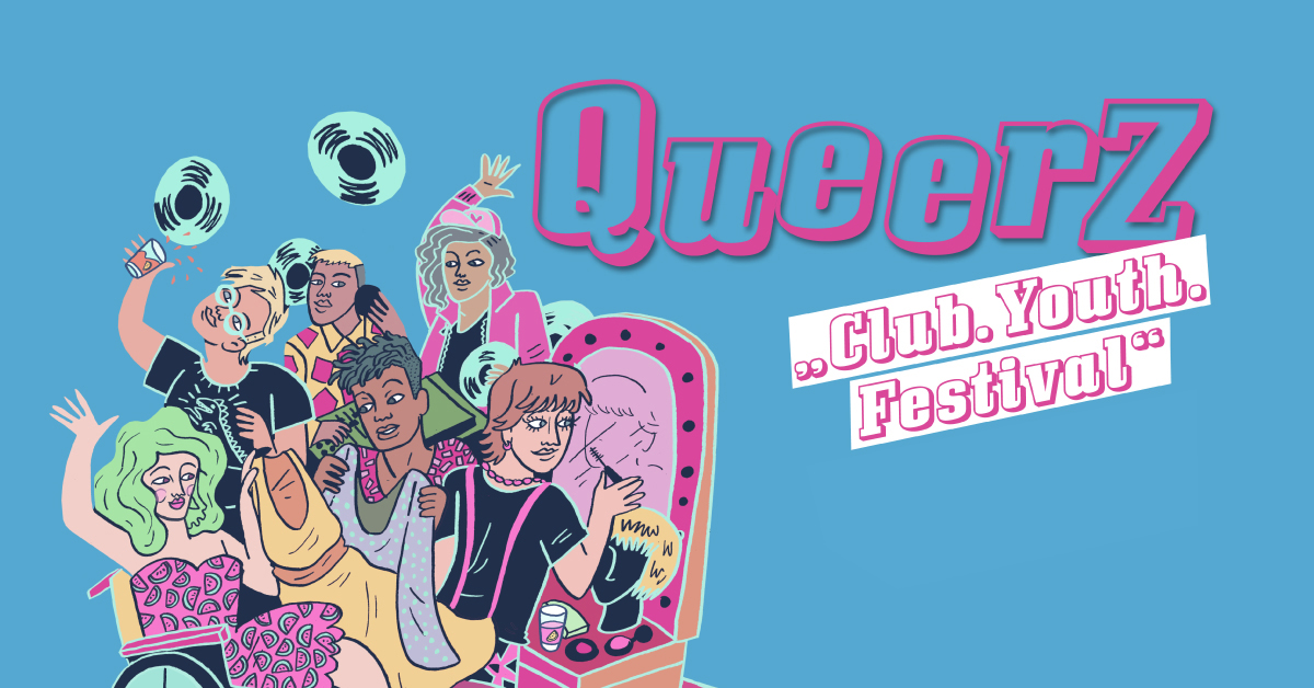 Queerz - Club.Youth.Festival, OpenAir Edition